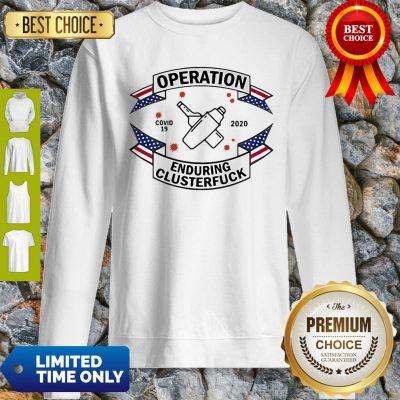 Bartender Operation Enduring Clusterfuck COVID-19 2020 Sweatshirt