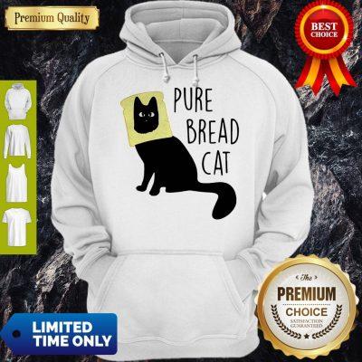 Top Pure Bread Cat Funny Hoodie