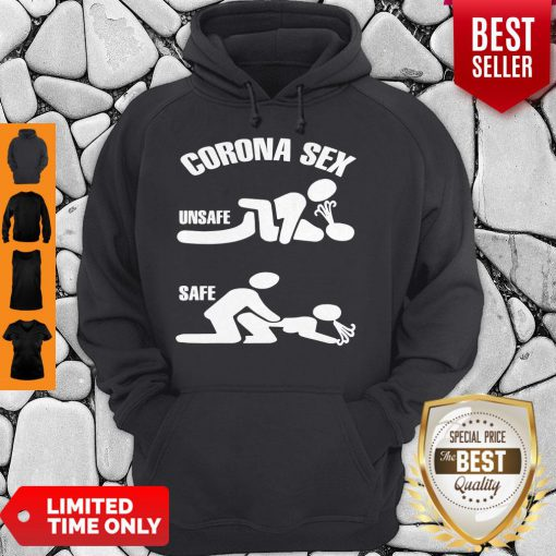 Official Corona Sex Unsafe Safe Hoodie