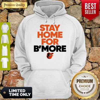 Pretty Stay Home For Baltimore Orioles Hoodie