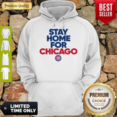 Good Stay Home For Chicago Cubs Hoodie