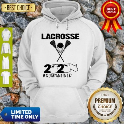 Lacrosse 2020 Face Mask #Quarantined COVID-19 Hoodie