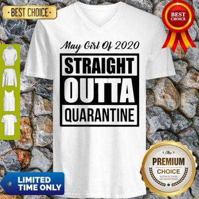 May Girl Of 2020 Straight Outta Quarantine COVID-19 V-neck