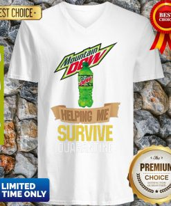 Mountain Dew Helping Me Survive Quarantine COVID-19 V-neck