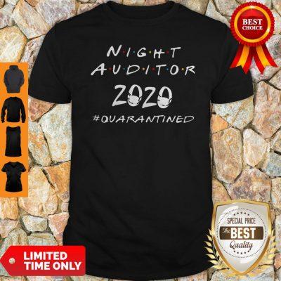 Nice Night Auditor 2020 Quarantined Coronavirus Shirt