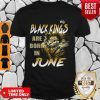 Good Lion Black Kings Are Born In June T-Shirt