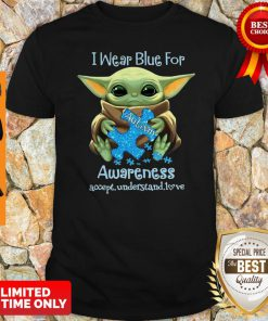Baby Yoda I Wear Blue For Autism Awareness Accept Understand Love Shirt