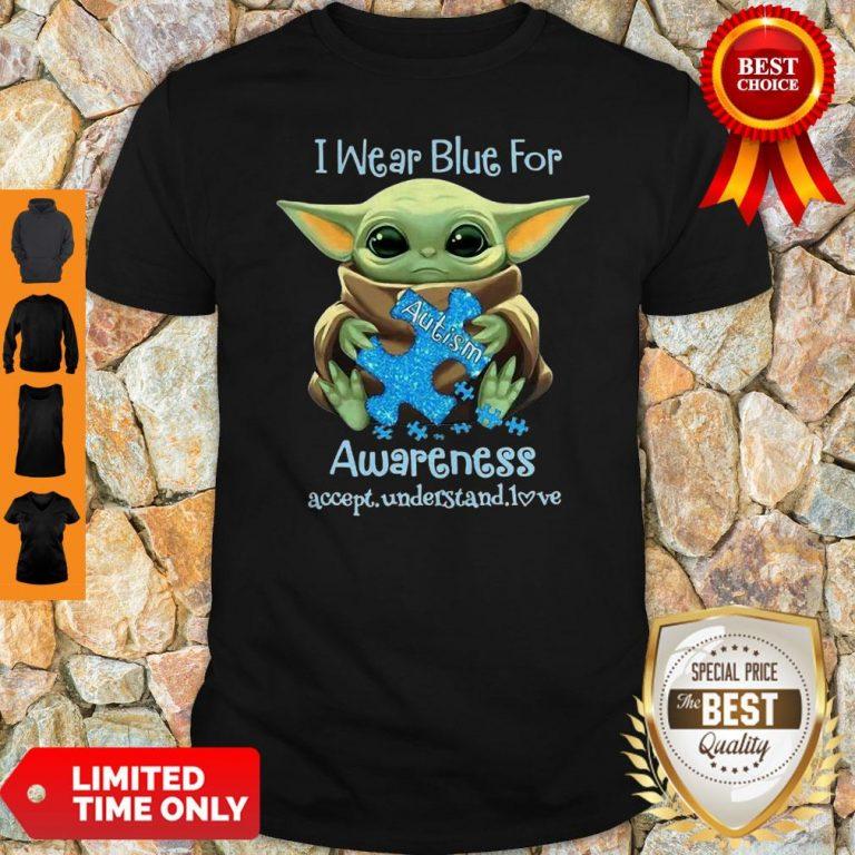 Baby Yoda I Wear Blue For Autism Awareness Accept Understand Love Shirt
