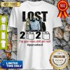 Good Lost 2020 The Year When Shit Got Real #Quatantined Shirt