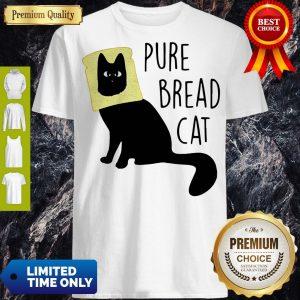 Top Pure Bread Cat Funny Shirt