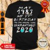 Nice May 1983 My 37th Birthday The One Where I Was Quarantined 2020 Shirt