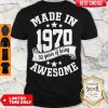Nice Made In 1970 50 Years Of Being Awesome Shirt