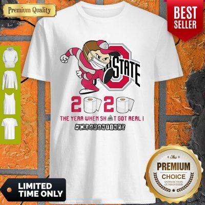 Ohio State Buckeyes 2020 The Year When Shit Got Real Quarantined Coronavirus Shirt