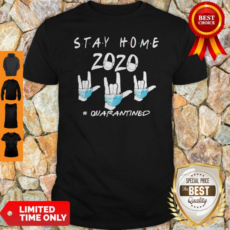 Rock Hand Sign Stay Home 2020 Quarantined COVID-19 Shirt