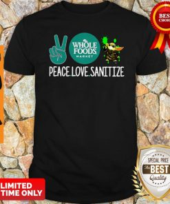 Peace Love Sanitize Baby Yoda Whole Foods Market COVID-19 Shirt