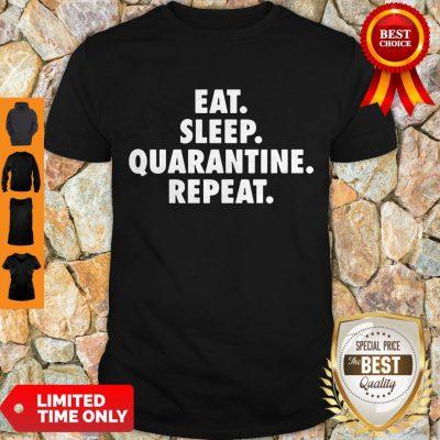 Pretty Eat Sleep Quarantine Repeat Funny Virus Shirt