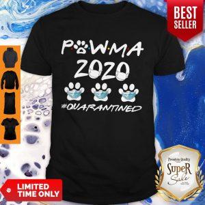 Funny Powma 2020 Quarantined Shirt