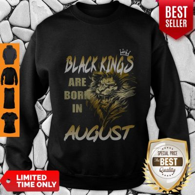 Funny Lion Black Kings Are Born In August Sweatshirt