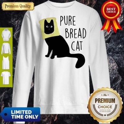 Top Pure Bread Cat Funny Sweatshirt