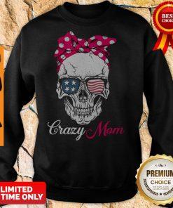 Top Skull Crazy Mom Sweatshirt