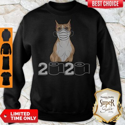Funny Staffordshire Bull Terrier Mask 2020 Toilet Paper Sweatshirt
