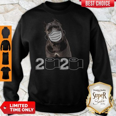 Good Cane Corso Mask 2020 Toilet Paper Sweatshirt