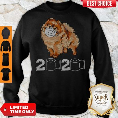 Premium Pomeranian Mask 2020 Toilet Paper Sweatshirt
