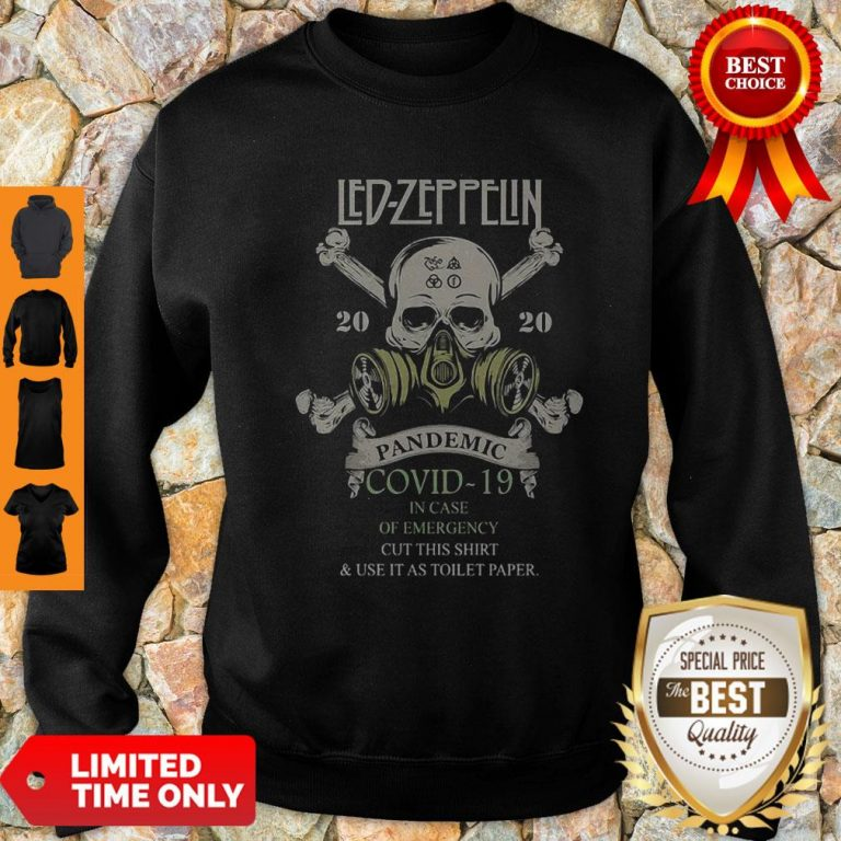 Skull Led Zeppelin 2020 Pandemic COVID-19 In Case Of Emergency Sweatshirt