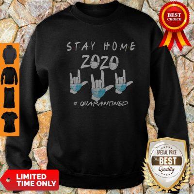 Rock Hand Sign Stay Home 2020 Quarantined COVID-19 Sweatshirt