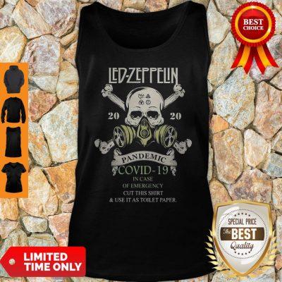 Skull Led Zeppelin 2020 Pandemic COVID-19 In Case Of Emergency Tank Top