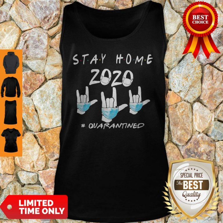 Rock Hand Sign Stay Home 2020 Quarantined COVID-19 Tank Top