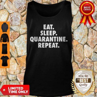 Pretty Eat Sleep Quarantine Repeat Funny Virus Tank Top