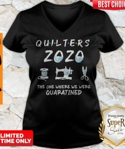 Funny Quilters 2020 Mask The One Where They Were Quarantined V-neck