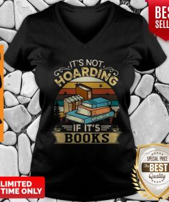 Official It's Not Hoarding If It's Books V-neck