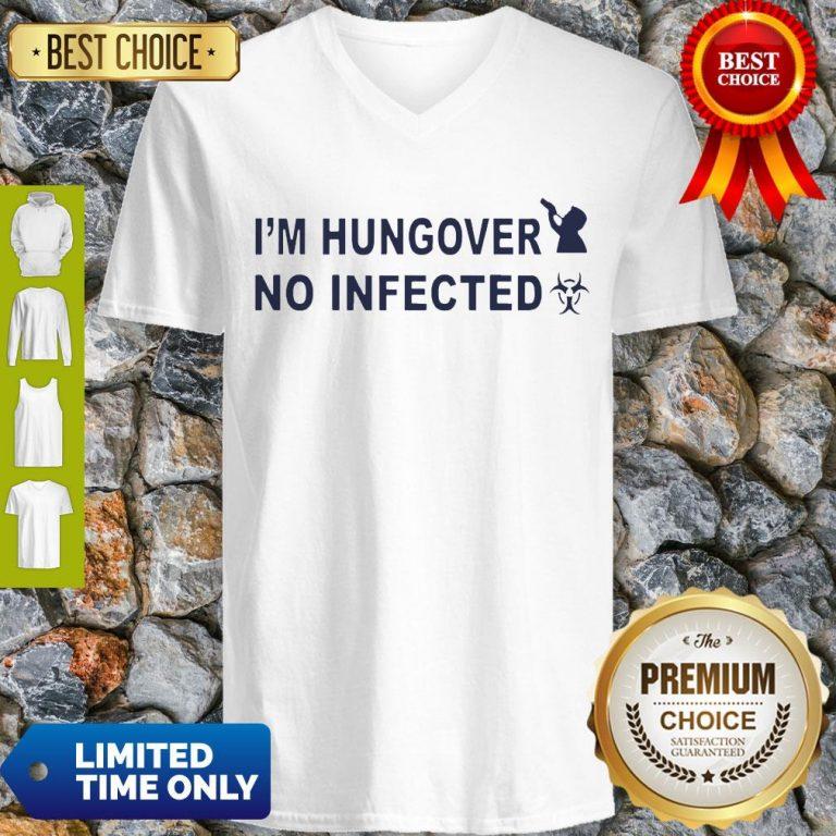 Official I'm Hungover No Infected V-neck