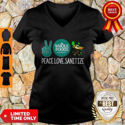 Peace Love Sanitize Baby Yoda Whole Foods Market COVID-19 V-neck