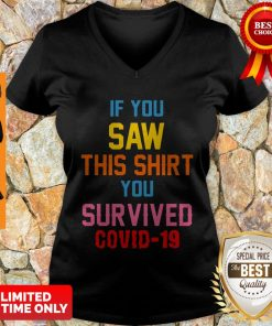 If You Saw This You Survived COVID-19 V-neck