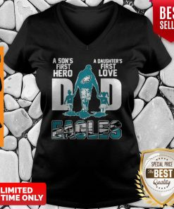 Philadelphia Eagles Dad A Son's First Hero A Daughter's First Love V-neck