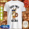 Good Times Tan Lines Shirt
