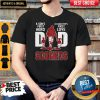 Great A Sons First Hero A Daughters First Love Dad Oklahoma Sooners Happy Fathers Day Shirt