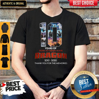 Pretty 10 Years Of How To Train Your Dragon Movie 2010 2020 Thank You For The Memories Shirt