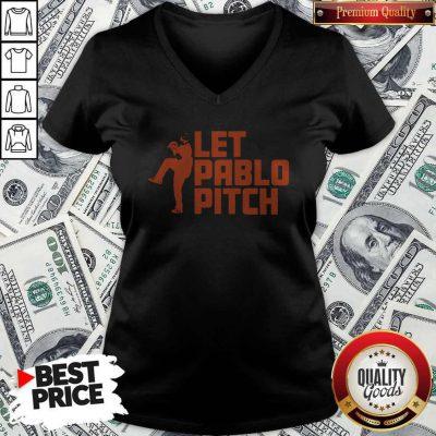 Attractive Let Pablo Pitch V-neck