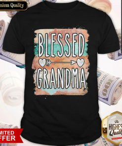 Beautiful Mother Day Blessed Grandma Shirt