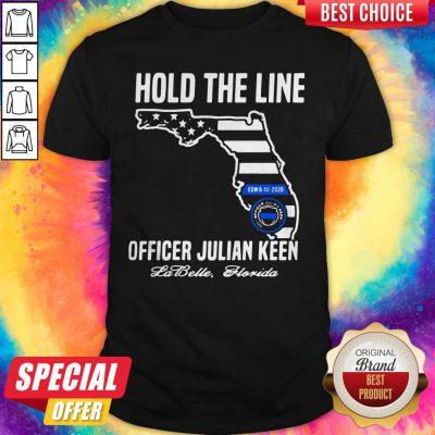 Funny Hold The Line Officer Julian Keen Jabette Florida Shirt
