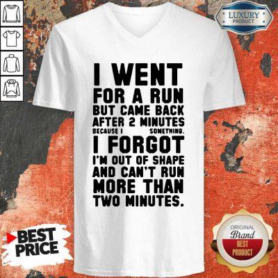 Funny I Went For A Run V-neck