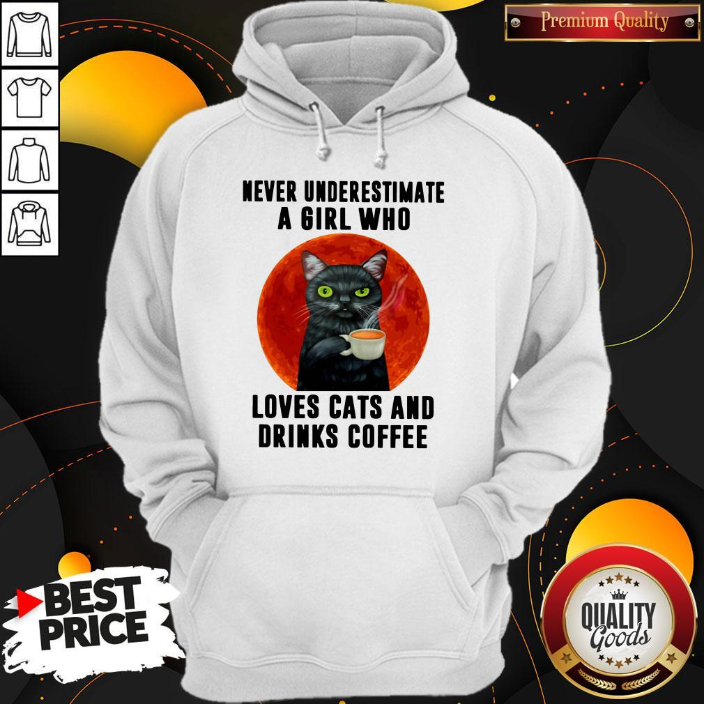 Hot Never Underestimate A Girl Who Loves Cats And Drinks Coffee Moon Hoodie