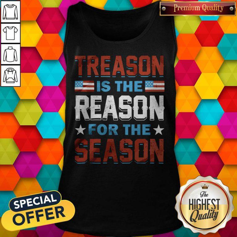 Hot Treason Is The Reason For The Season Tank Top