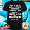 Nice I Live On The Corner Of Funny Street Shirt