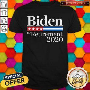 Premium Biden For Retirement 2020 Shirt