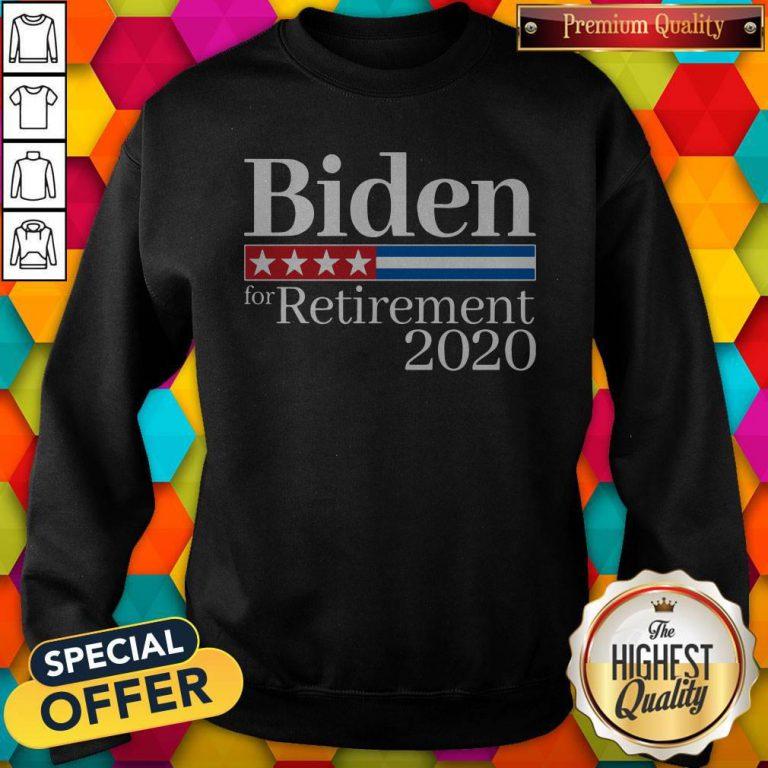 Premium Biden For Retirement 2020 Sweatshirt